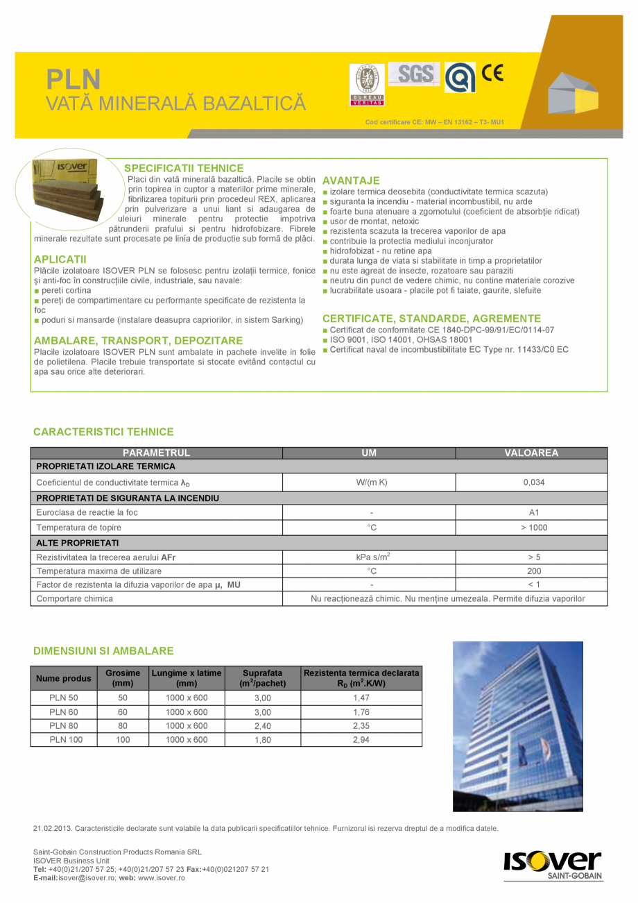 Pagina 1 - Vata minerala bazaltica ISOVER PLN Fisa tehnica Romana PLN VATĂ MINERALĂ BAZALTICĂ Cod...