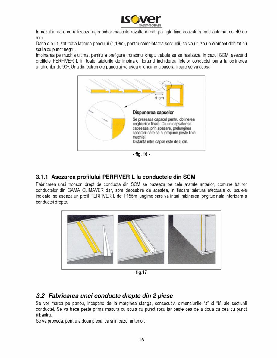 Pagina 16 - Manual de instalare a canalelor de aer autoportante Climaver ISOVER Climaver A2 Neto,...