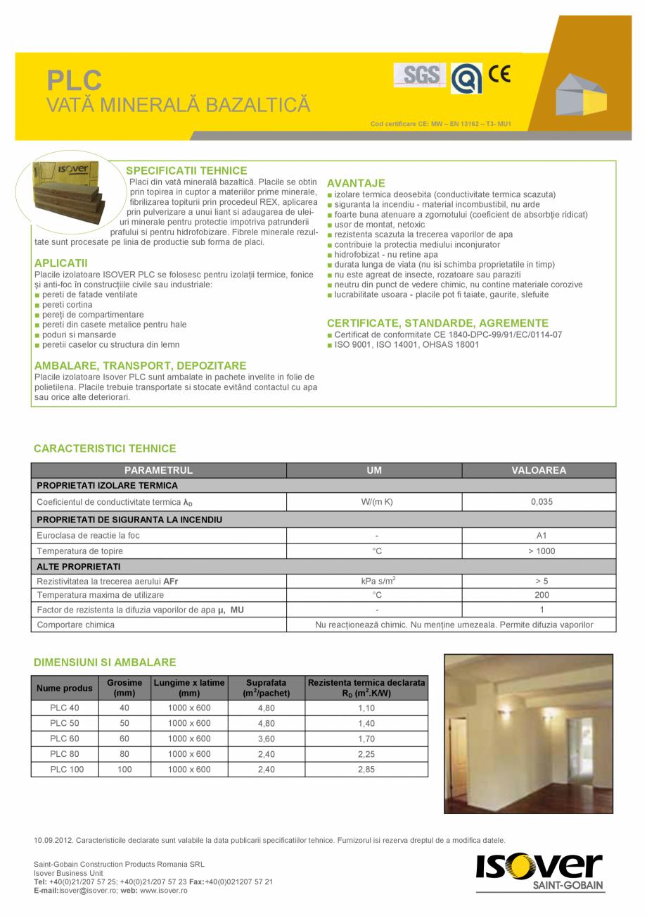 Pagina 1 - VATA MINERALA BAZALTICA ISOVER PLC Fisa tehnica Romana PLC VATĂ MINERALĂ BAZALTICĂ Cod...