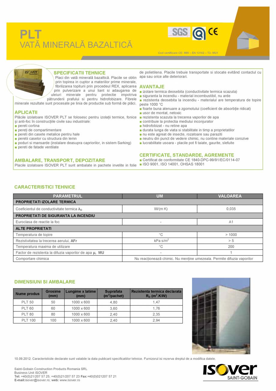 Pagina 1 - VATA MINERALA BAZALTICA ISOVER PLT Fisa tehnica Romana PLT VATĂ MINERALĂ BAZALTICĂ Cod...