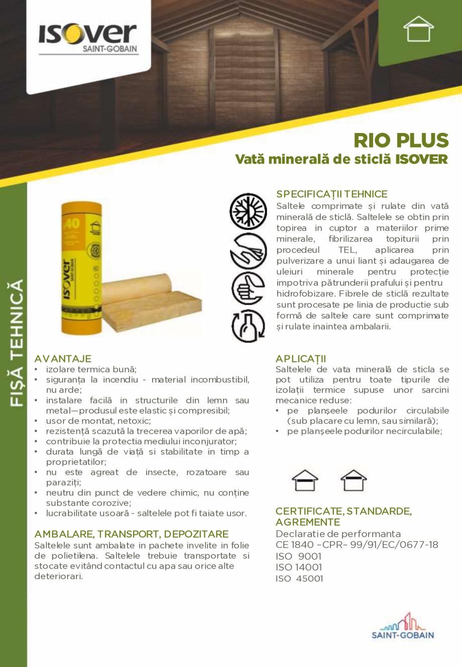 Pagina 1 - Saltele de vata minerala de sticla ISOVER RIO PLUS Fisa tehnica Romana SP ECIFICAŢII...