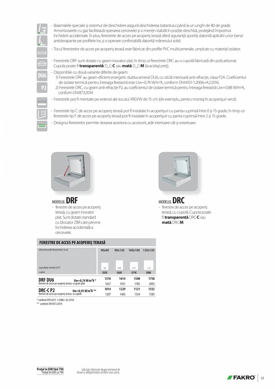Pagina 13 - Lista de preturi ferestre pentru acoperis terasa FAKRO Catalog, brosura Romana l termic ...