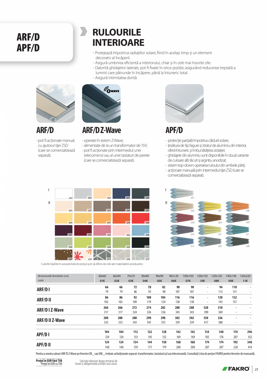 Pagina 23 - Lista de preturi ferestre pentru acoperis terasa FAKRO Catalog, brosura Romana tive...