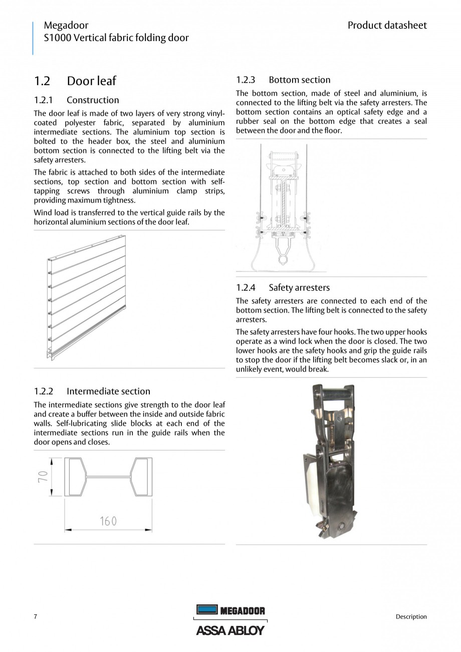 Pagina 7 - Usa industriala ASSA ABLOY Megadoor S1000 Fisa tehnica Engleza .............................