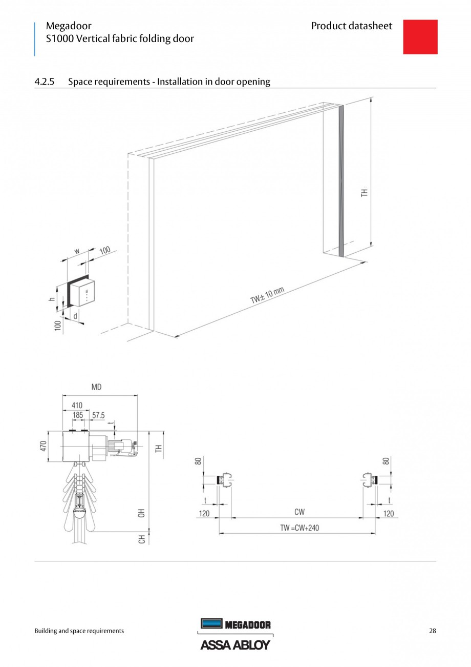 Fisa tehnica Usa industriala Megadoor S1000 ASSA ABLOY Usi industriale ASSA ABLOY Entrance Systems or opening. If the photocell beam is interrupted during closing, the door will stop in less than... - Pagina 28