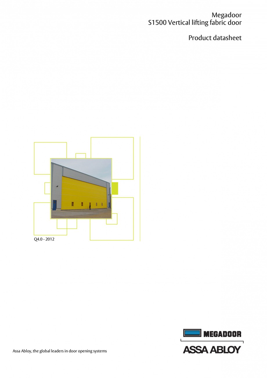 Pagina 10 - Usa industriala ASSA ABLOY Megadoor S1500 Fisa tehnica Engleza ............................
