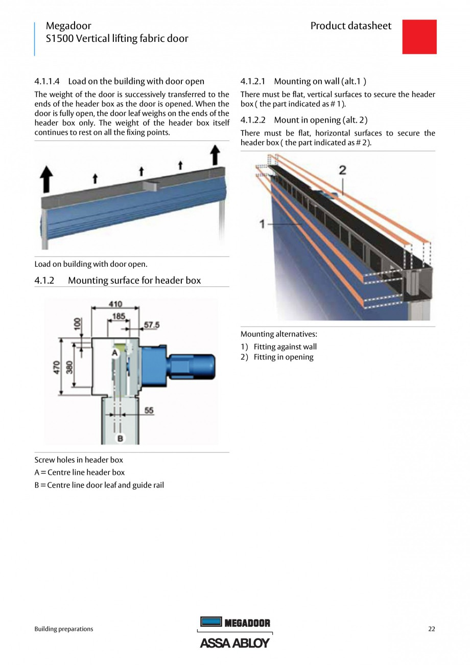 Fisa tehnica Usa industriala Megadoor S1500 ASSA ABLOY Usi industriale ASSA ABLOY Entrance Systems 1  Product datasheet  Electrical operation  The Megadoor S1500 Vertical lifting fabric door is... - Pagina 22