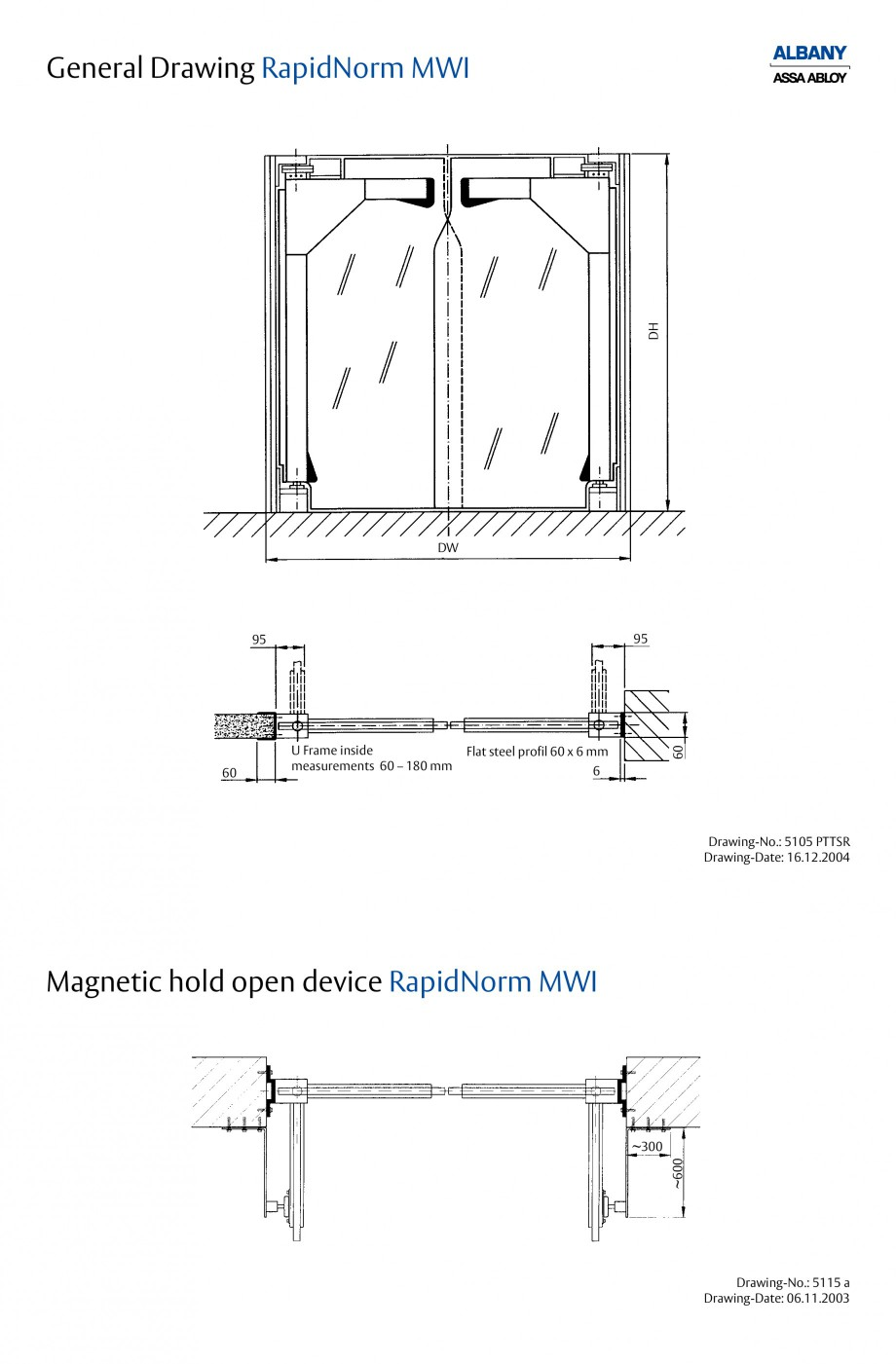 Pagina 5 - Usi batante ASSA ABLOY RapidNorm MW/SW/MWI Fisa tehnica Engleza  are available in...