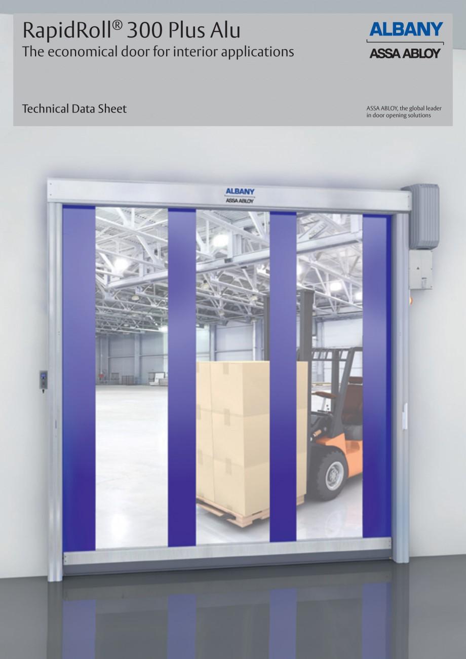 Pagina 1 - Usa industriala de inalta performanta ASSA ABLOY RapidRoll® 300 Plus Alu Fisa tehnica...