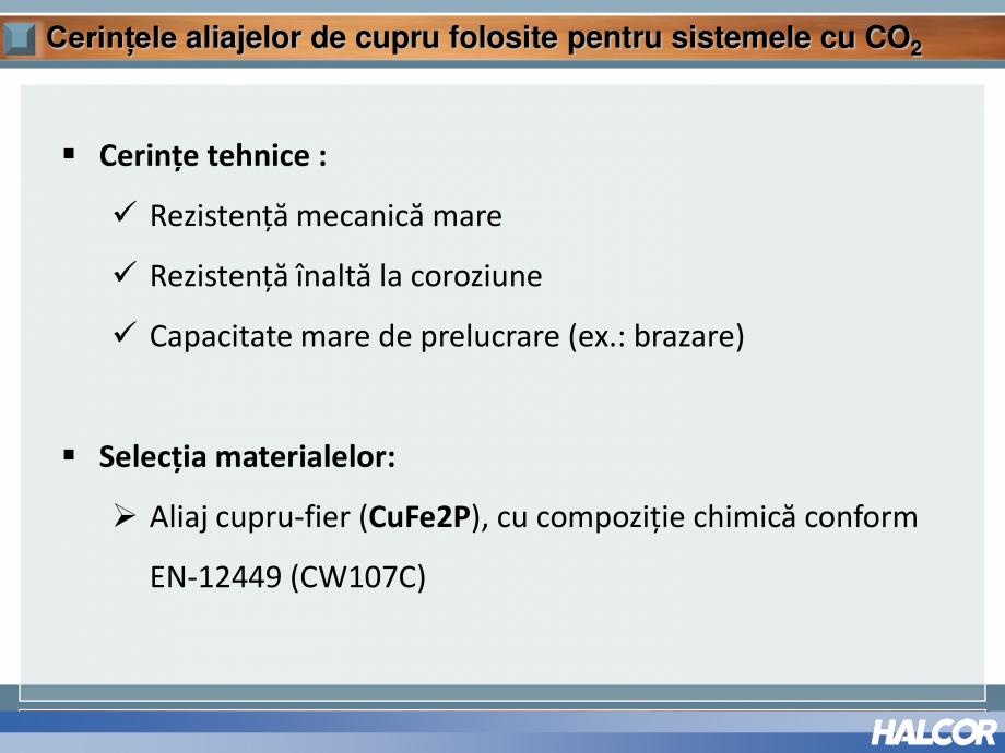 Pagina 10 - Tevi din aliaj de cupru pentru aplicatii de CO2 de inalta presiune  HALCOR TALOS®XS ...