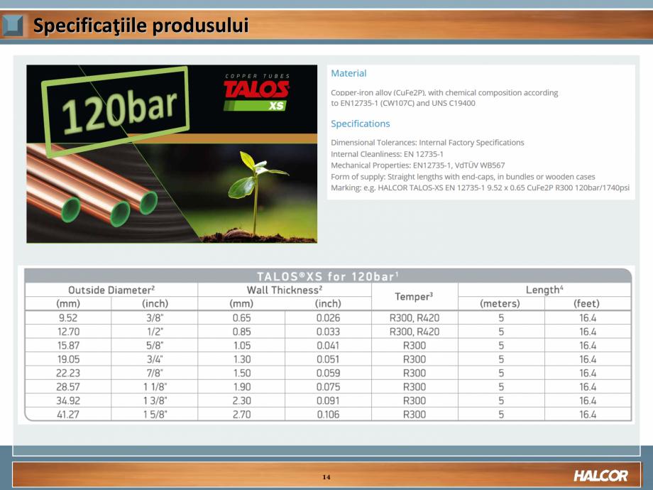 Pagina 14 - Tevi din aliaj de cupru pentru aplicatii de CO2 de inalta presiune  HALCOR TALOS®XS ...