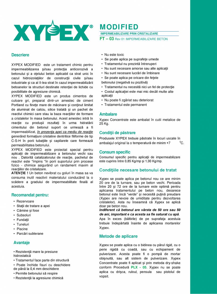 Pagina 1 - Tratament chimic pentru impermeabilizarea si protectia betonului si a otelului XYPEX...