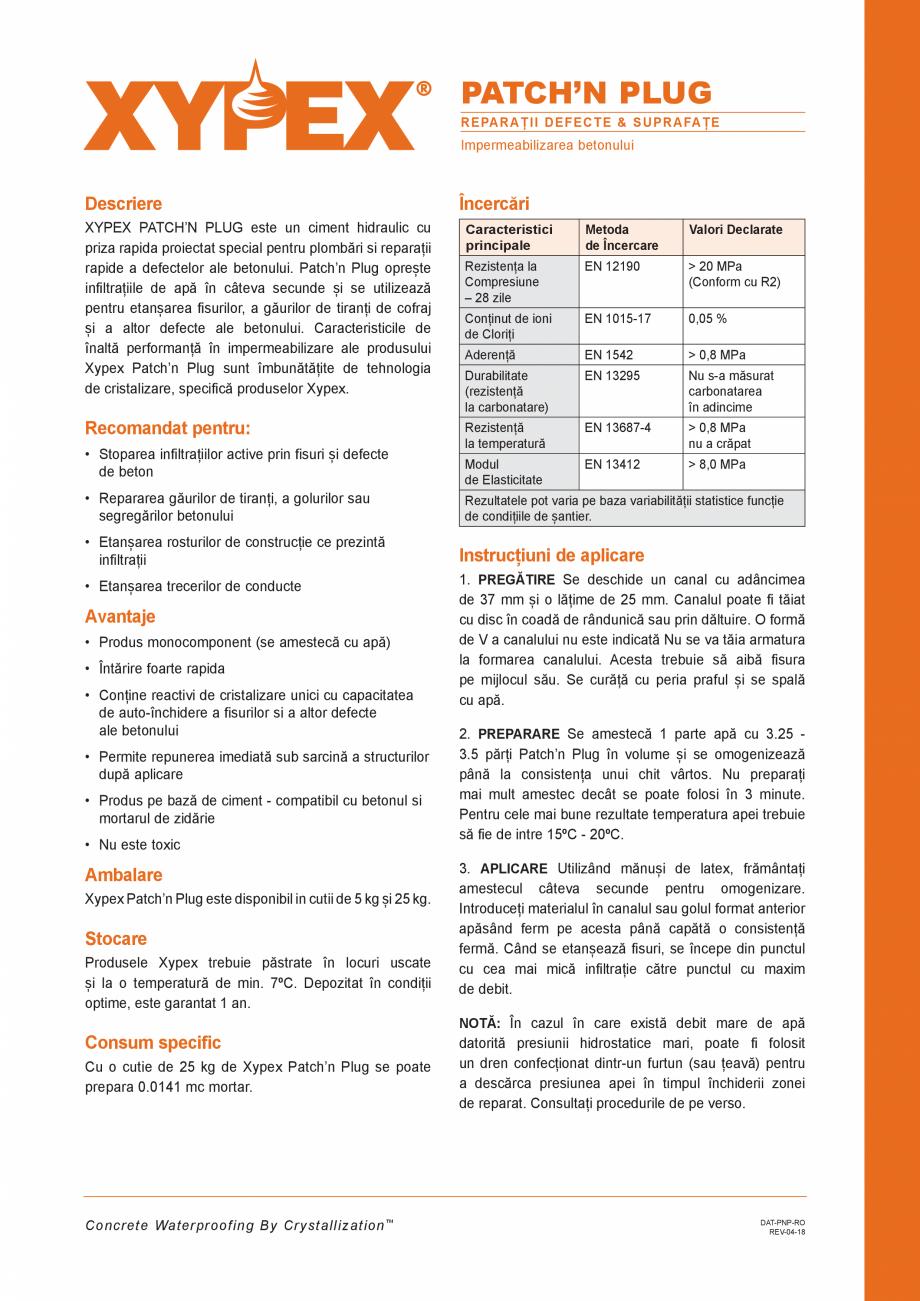 Pagina 1 - Ciment hidraulic pentru reparatia betoanelor XYPEX XYPEX PATCH N PLUG Fisa tehnica Romana...