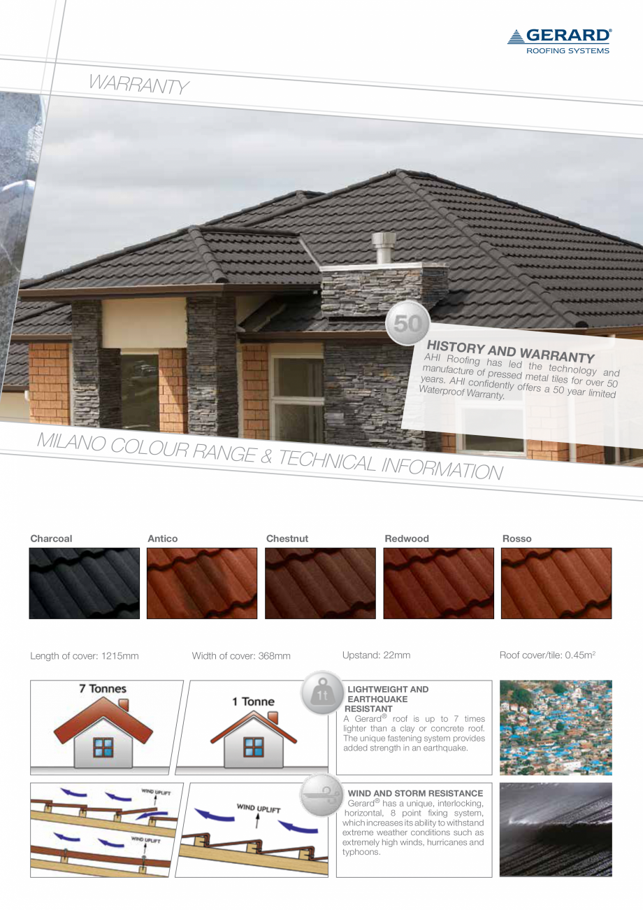Catalog, brosura Invelitori din tabla tip tigla, cu acoperiri din piatra naturala MILANO GERARD Acoperis cu tigla metalica cu acoperire de piatra naturala FINAL DISTRIBUTION increases its ability to withstand extreme weather conditions such as extremely high winds,... - Pagina 3