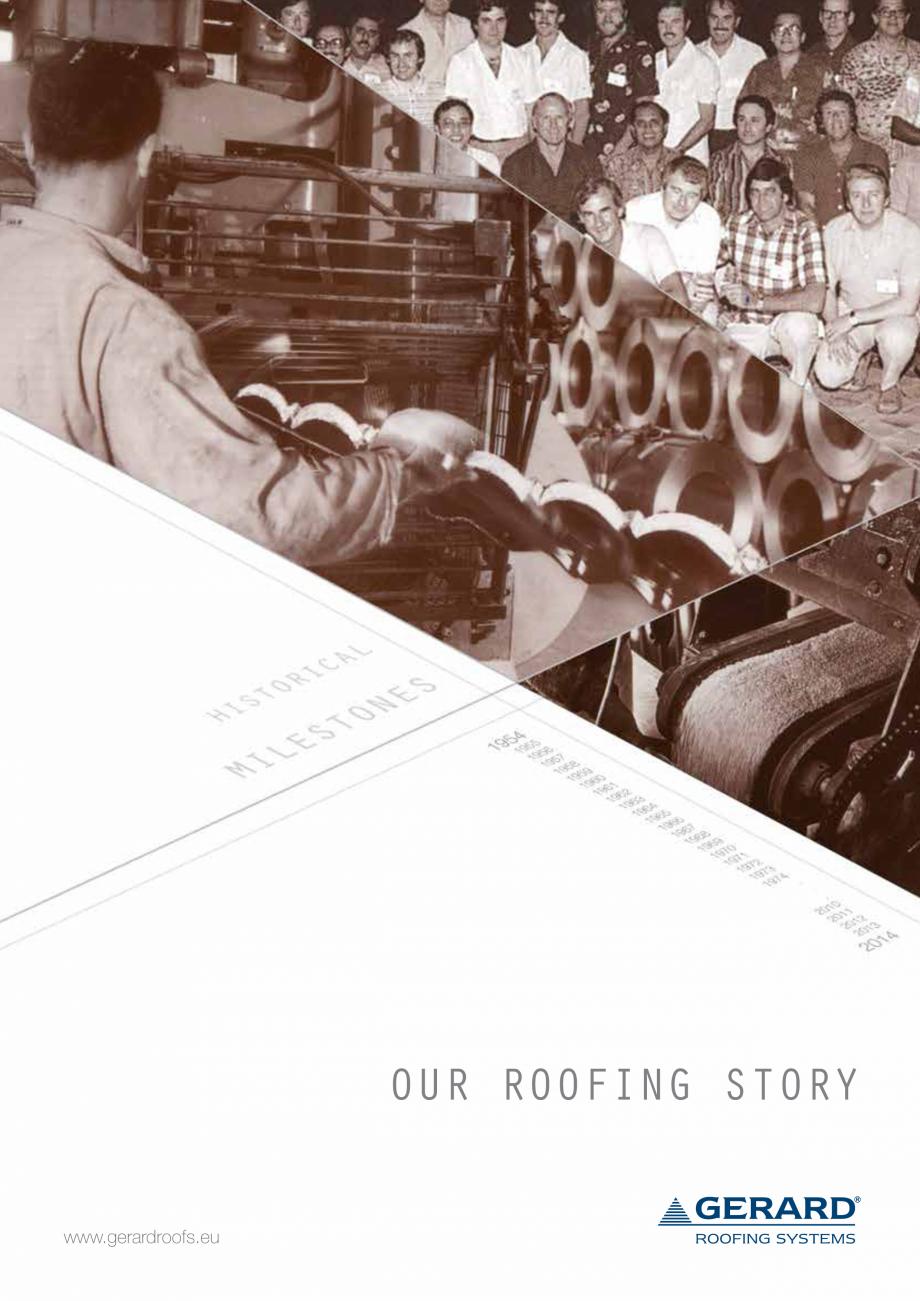 Catalog, brosura Istoria Gerard SHAKE, MILANO, HERITAGE, CLASSIC, SHINGLE, DIAMANT GERARD Acoperis cu tigla metalica cu acoperire de piatra naturala FINAL DISTRIBUTION OUR ROOFING STORY www.gerardroofs.eu  INT  RO  DU  CTI  ON  FR  OM  NE  W  AHI Roofing Limited is... - Pagina 1