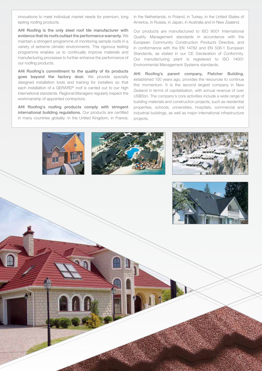 Catalog, brosura Istoria Gerard SHAKE, MILANO, HERITAGE, CLASSIC, SHINGLE, DIAMANT GERARD Acoperis cu tigla metalica cu acoperire de piatra naturala FINAL DISTRIBUTION world market for coated pressed metal roof tiles for more than five decades. It was not until the... - Pagina 3