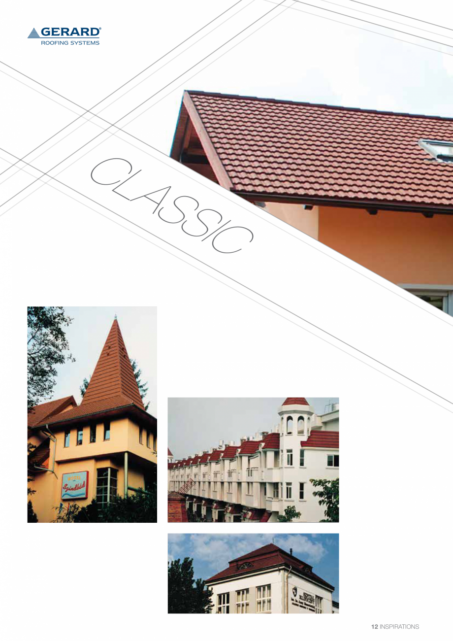 Catalog, brosura Invelitori din tabla tip tigla, cu acoperiri din piatra naturala SHAKE, MILANO, HERITAGE, CLASSIC, SHINGLE, DIAMANT GERARD Acoperis cu tigla metalica cu acoperire de piatra naturala FINAL DISTRIBUTION e versatility of Gerard Shake roofing is clearly shown in the variety of applications shown over... - Pagina 12