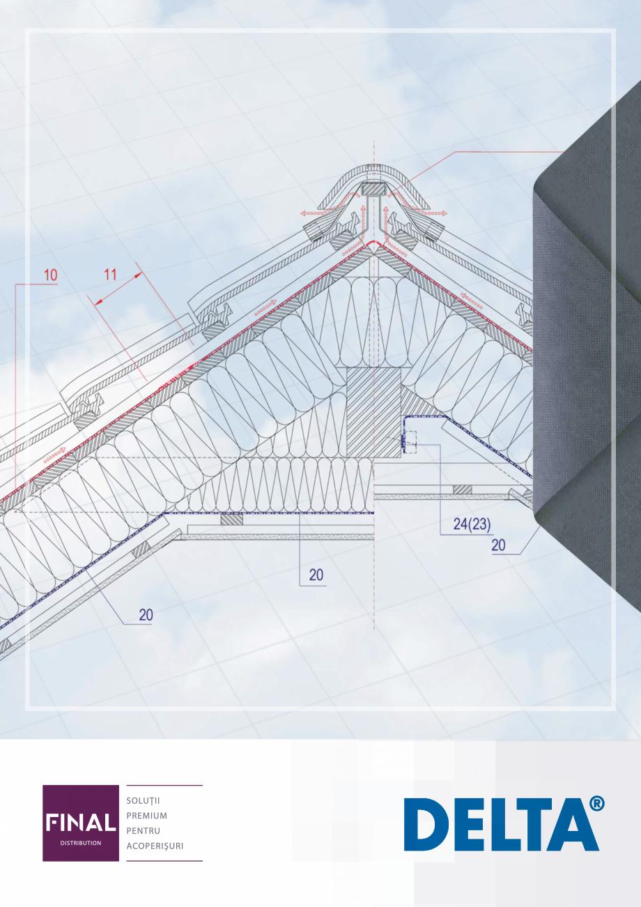 Pagina 1 - Folii anticondens pentru toate sistemele de acoperisuri DELTA VENT N, VENT S, FOXX, MAXX,...