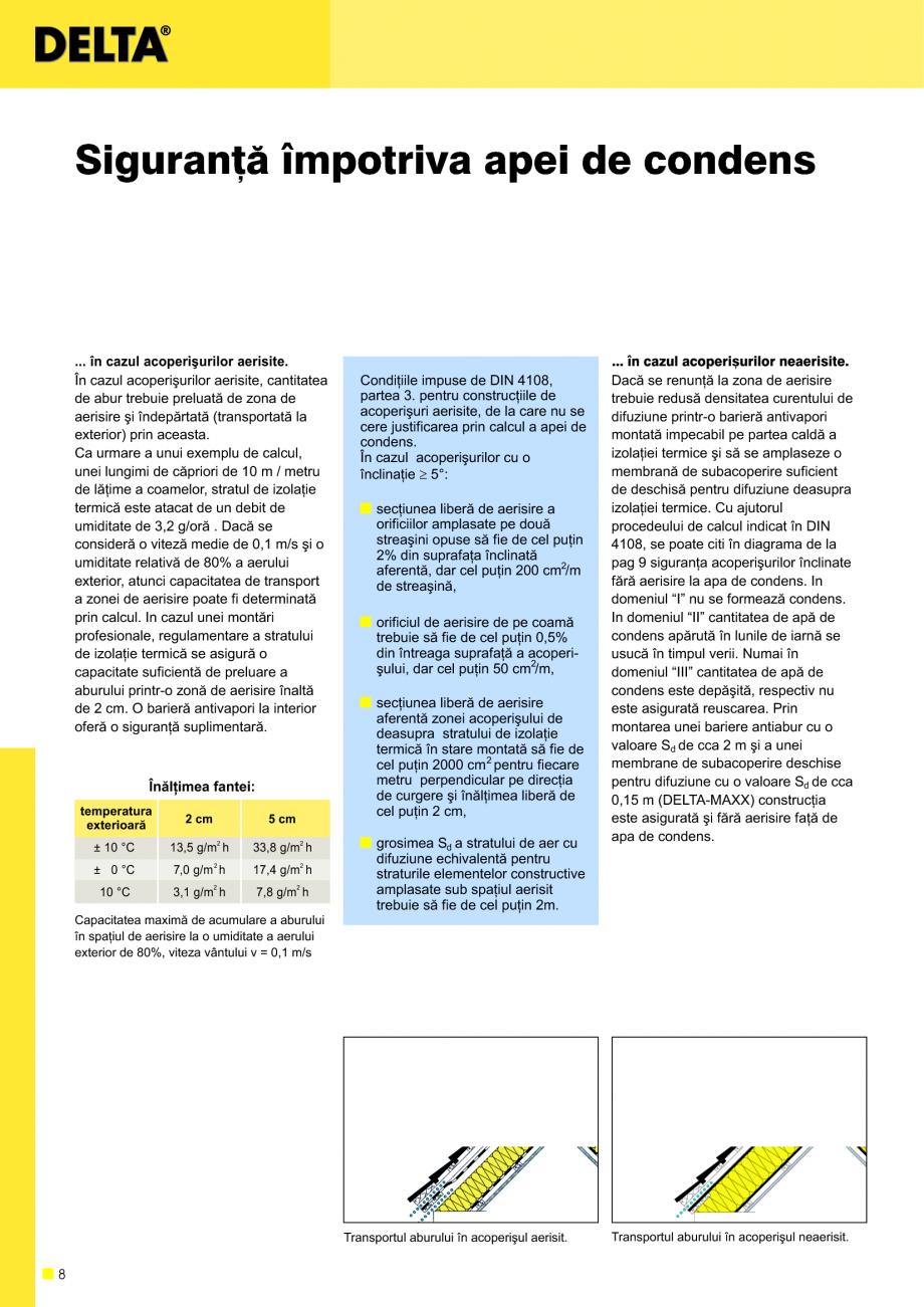 Pagina 9 - Sisteme de acoperisuri DELTA DELTA Catalog, brosura Romana amuri, atunci importanþa...