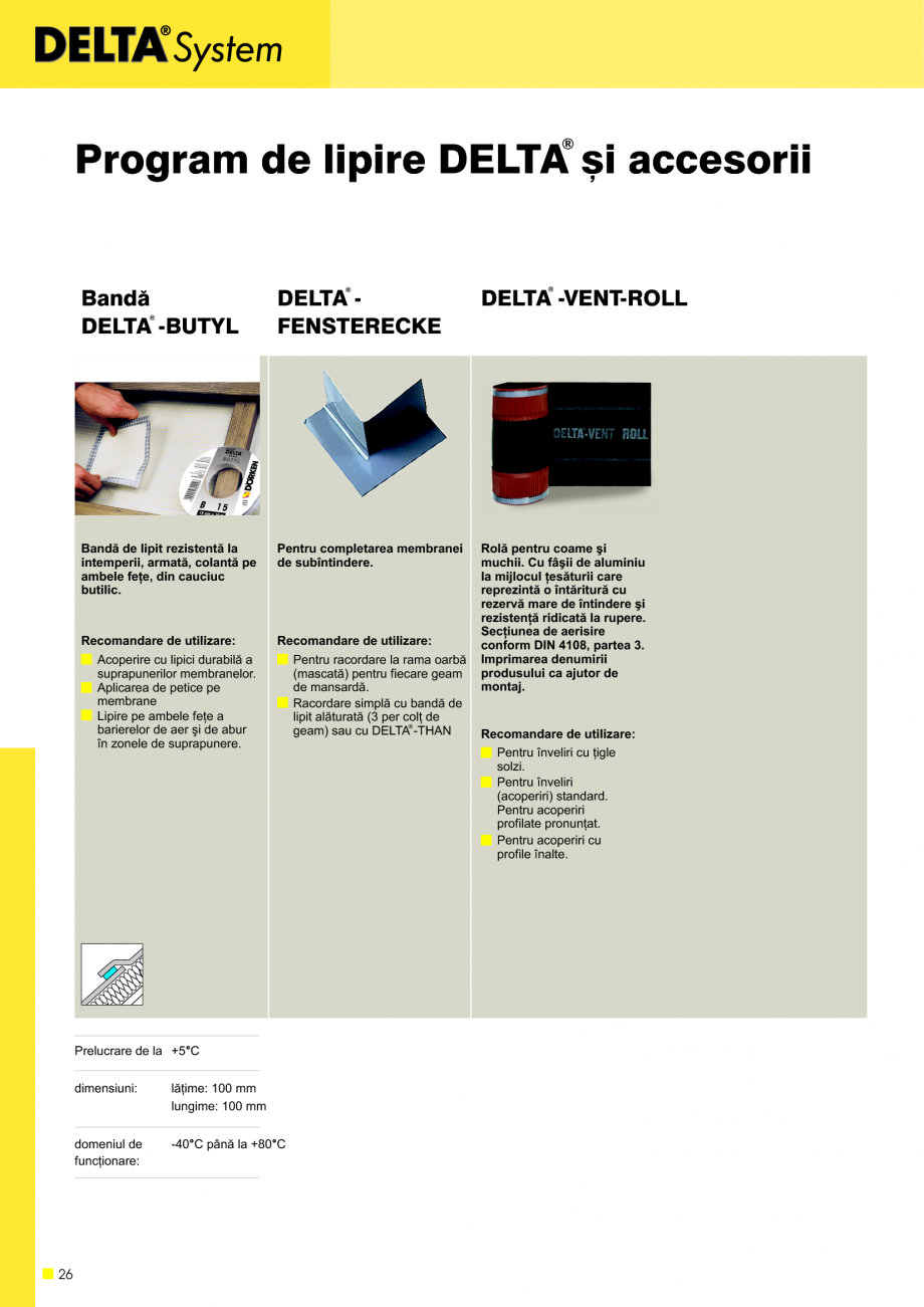 Pagina 27 - Sisteme de acoperisuri DELTA DELTA Catalog, brosura Romana te pe scurt: Material:...