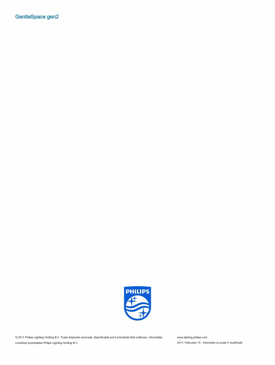 Fisa tehnica Iluminat industrial pentru tavane inalte GentleSpace gen2 PHILIPS Iluminat industrial pentru tavane inalte POWER ELECTRIC   LED ProfessionalLine,  Resistance  32186700  LED ProfessionalLine,  mark Ball Impact  LED... - Pagina 12
