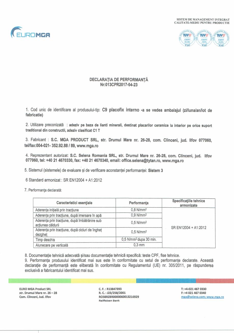 Pagina 1 - Declaratie de performanta adeziv pentru placari ceramice EURO MGA C9 Certificare produs...