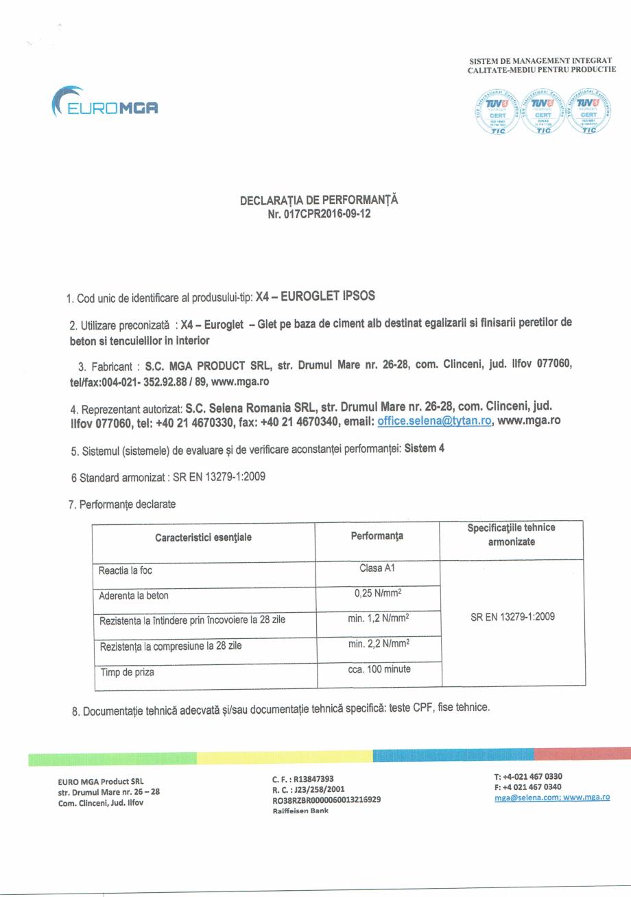 Certificare produs Declaratie de performanta glet pentru finisajul peretilor interiori X4 euro EURO MGA Gleturi pentru finisari interioare SELENA ROMANIA  - Pagina 1