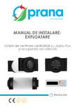 Manual de instalare si exploatare pentru sistemul de ventilare centralizat cu dublu flux si recuperare de
