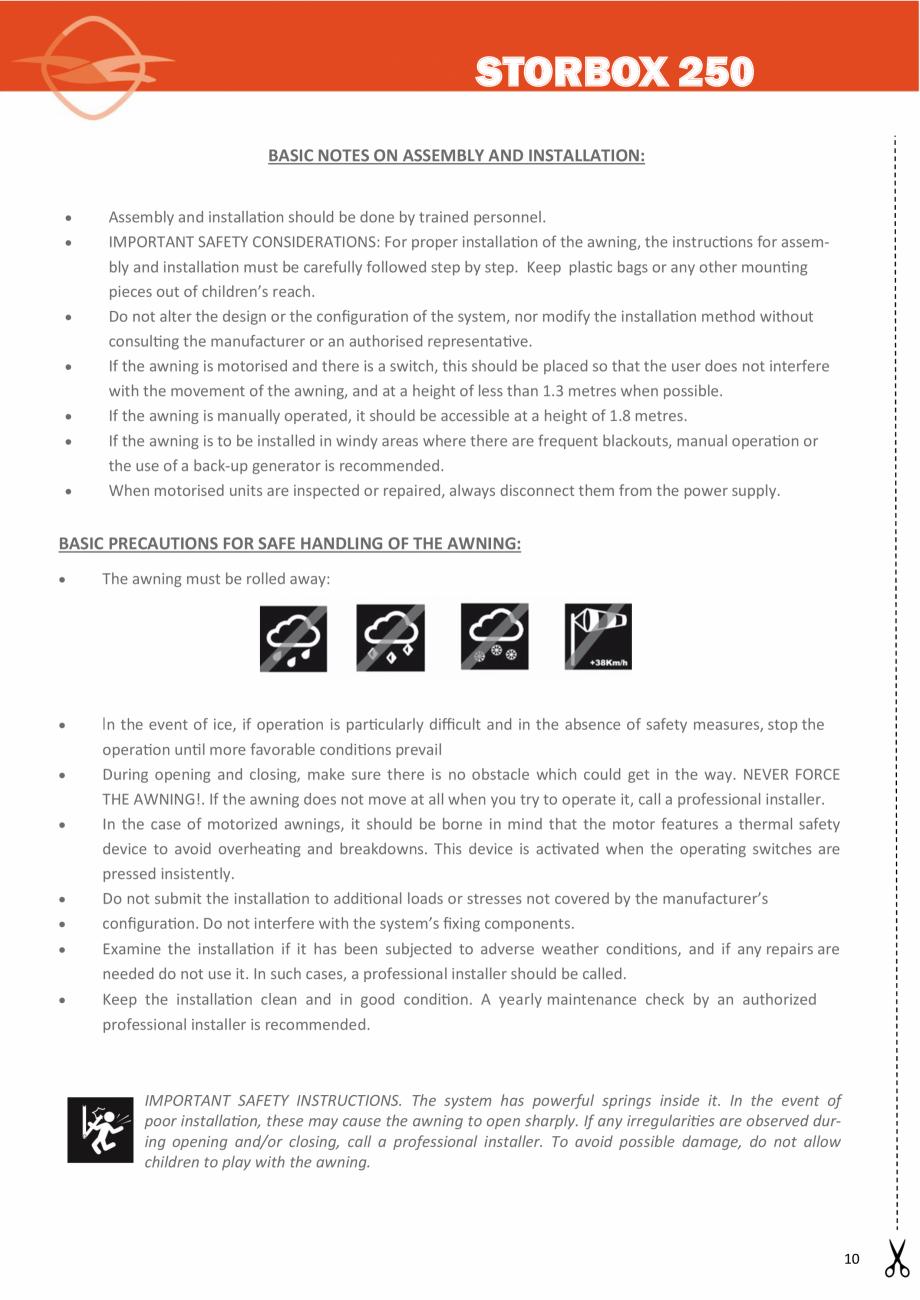 Instructiuni montaj, utilizare Instructiuni de instalare a peretelui de vant  LLAZA Pereti si rulouri din sticla pentru inchidere terasa COVER SUN Durante las inspecciones de mantenimiento o reparaciones en una instalación motorizada, el sistema ... - Pagina 10