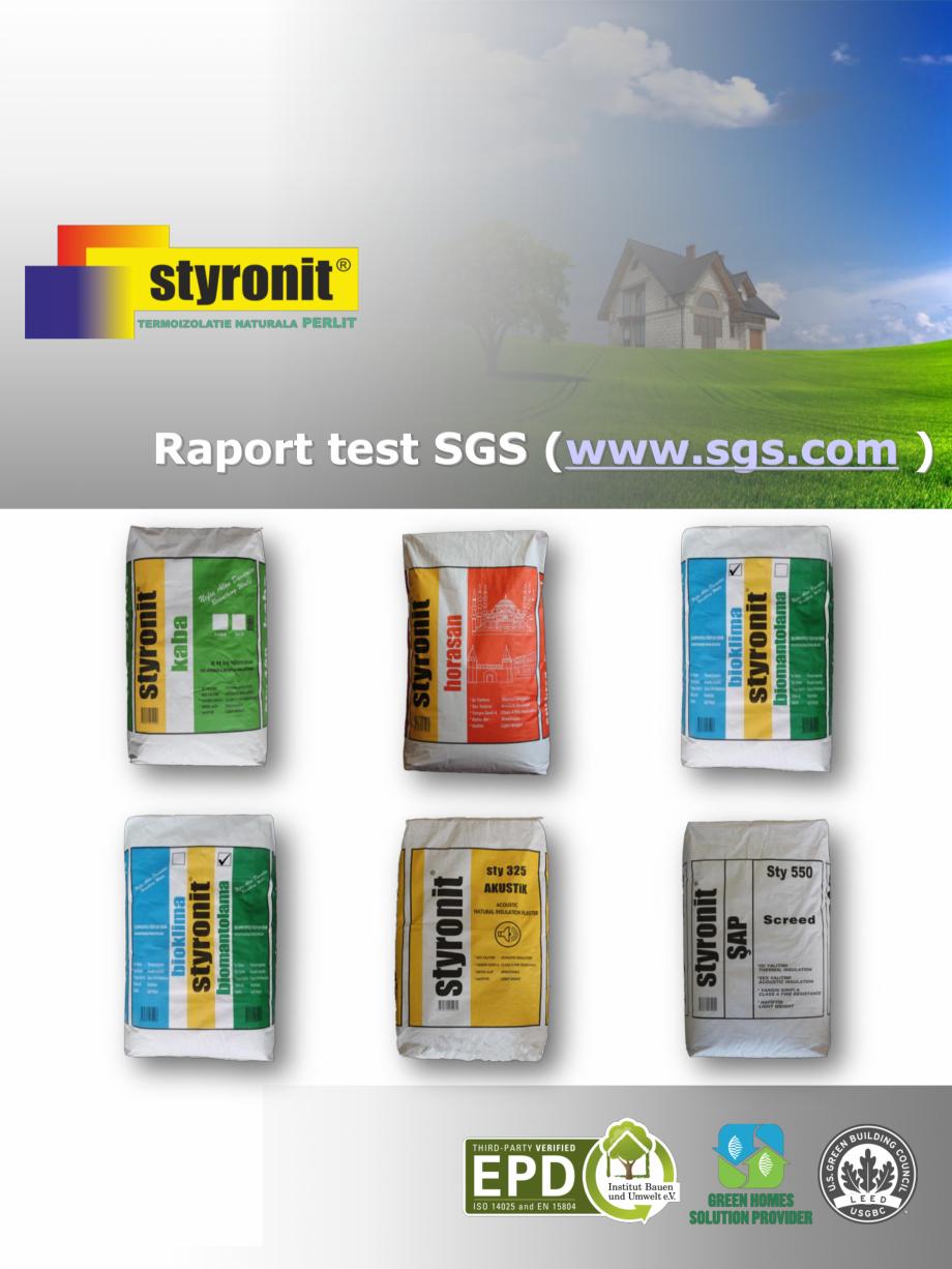 Pagina 1 - Raport test auditor SGS Elvetia - STYRONIT  Certificare produs Engleza, Romana Raport...