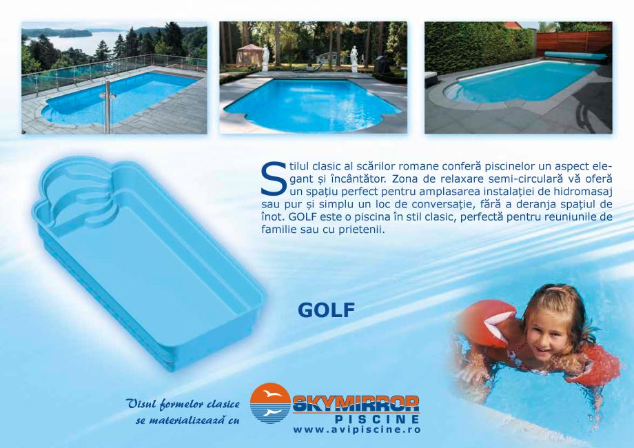 Pagina 3 - Catalog 2018 piscine rezidentiale SKYMIRROR SKYMIRROR GOLF, MARINA, LAGUNA, DELTA Catalog...