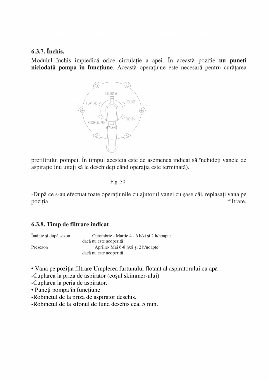 Pagina 30 - Manual de instalare si intretinere piscine SKYMIRROR GOLF, MARINA, LAGUNA, DELTA...