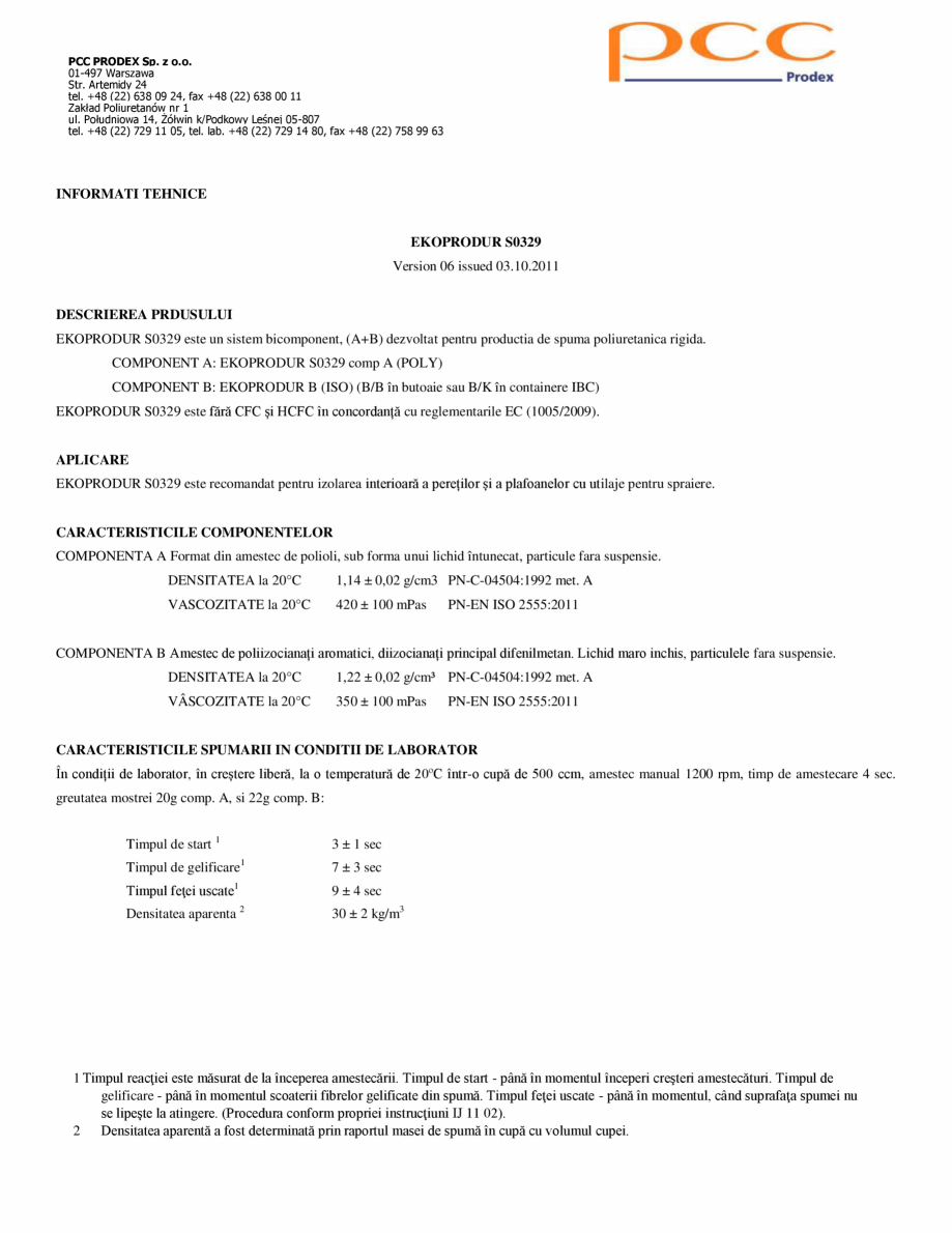 Pagina 1 - Spuma poliuretanica celule inchise 32 kgmc ISORIHNER Fisa tehnica Romana PCC PRODEX Sp. z...