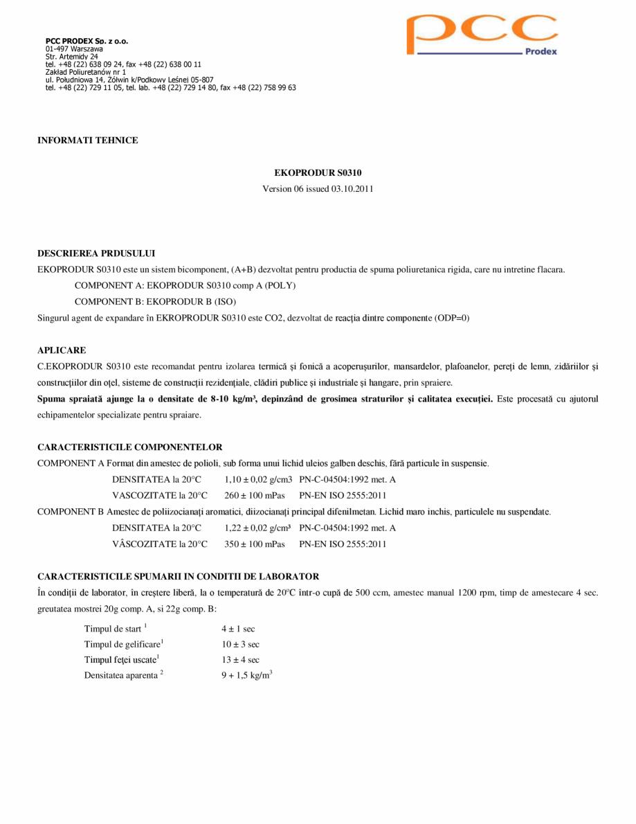 Pagina 1 - Spuma poliuretanica cu celule deschise 15 kgmc ISORIHNER Fisa tehnica Romana PCC PRODEX...