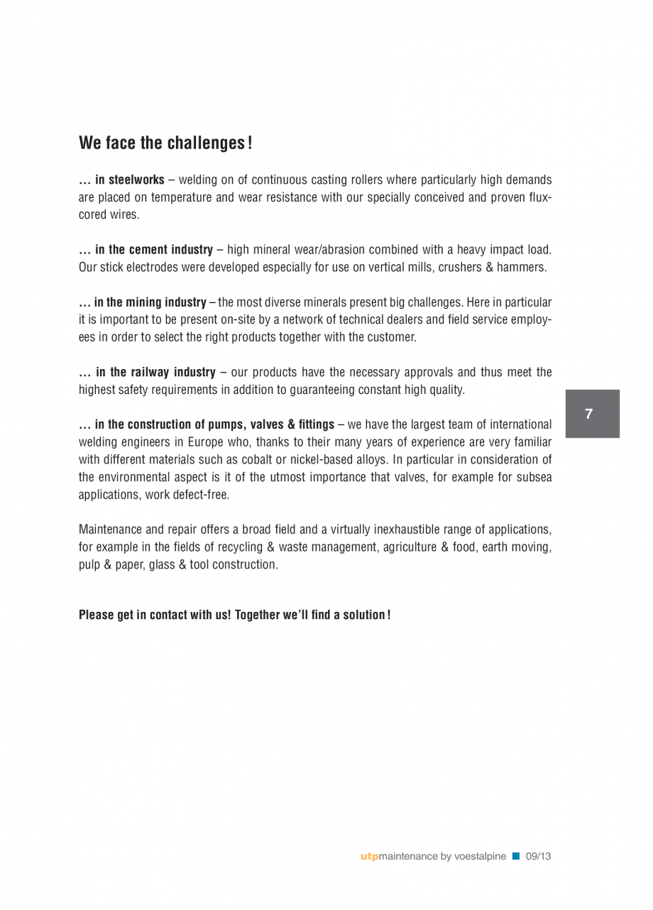 Pagina 9 - Solutii complete (materiale de adaos) pentru mentenanta si reparatii TEHNIC GAZ WELDING...