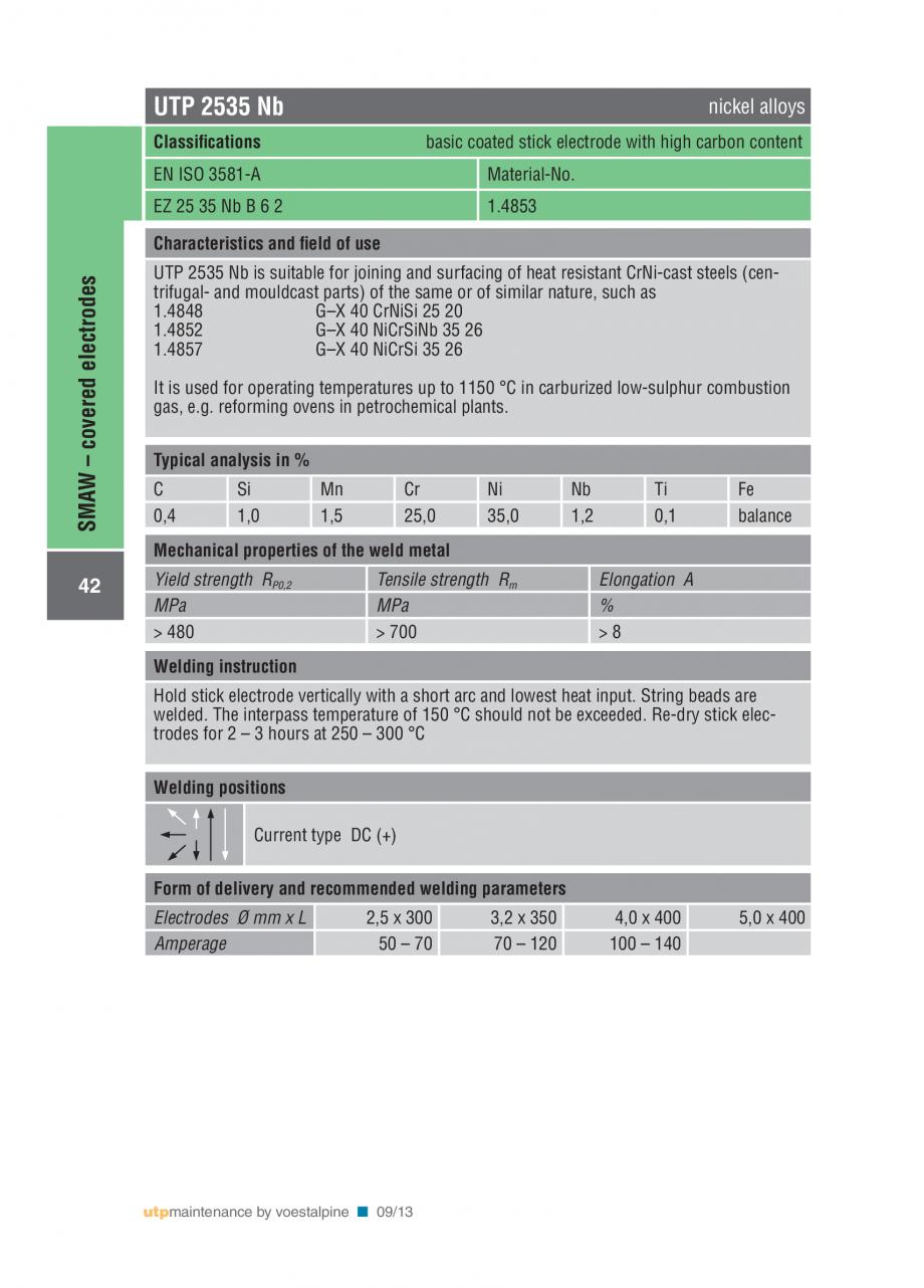 Pagina 44 - Solutii complete (materiale de adaos) pentru mentenanta si reparatii TEHNIC GAZ WELDING ...