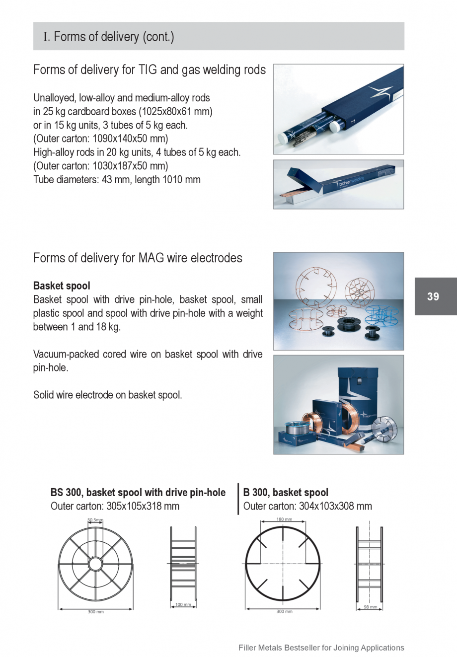 Pagina 39 - Solutii complete (materiale de adaos) pentru orice tip de aplicatie in sudare TEHNIC GAZ...