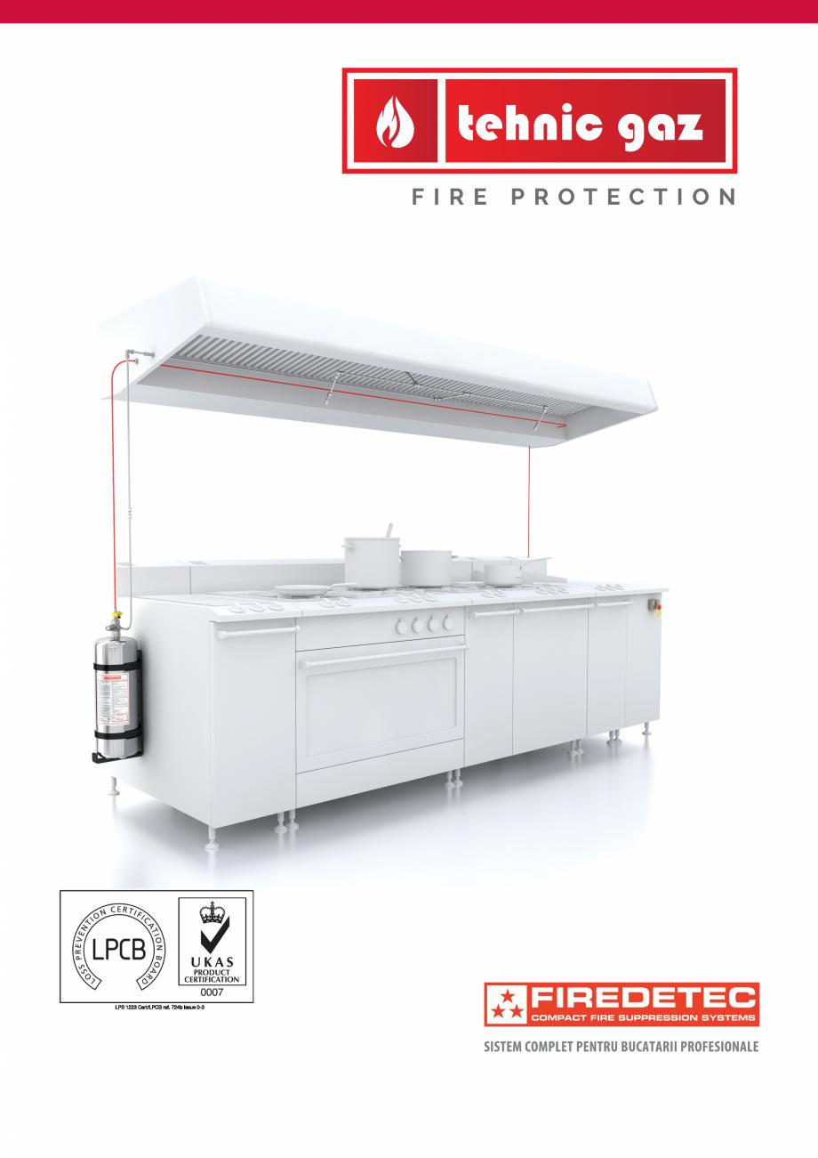 Pagina 1 - Instalatii automate pentru stingere incendii bucatarii, hote TEHNIC GAZ FIRE PROTECTION...