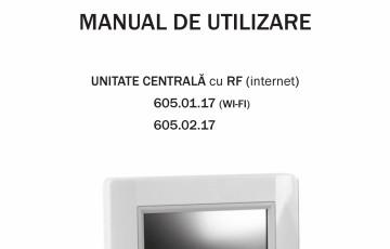 Unitate centrala cu RF cu conexiune WI-FI sau prin cablu SISTEMA
