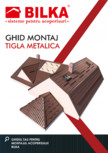 Ghid de montaj pentru tigla metalica BILKA
