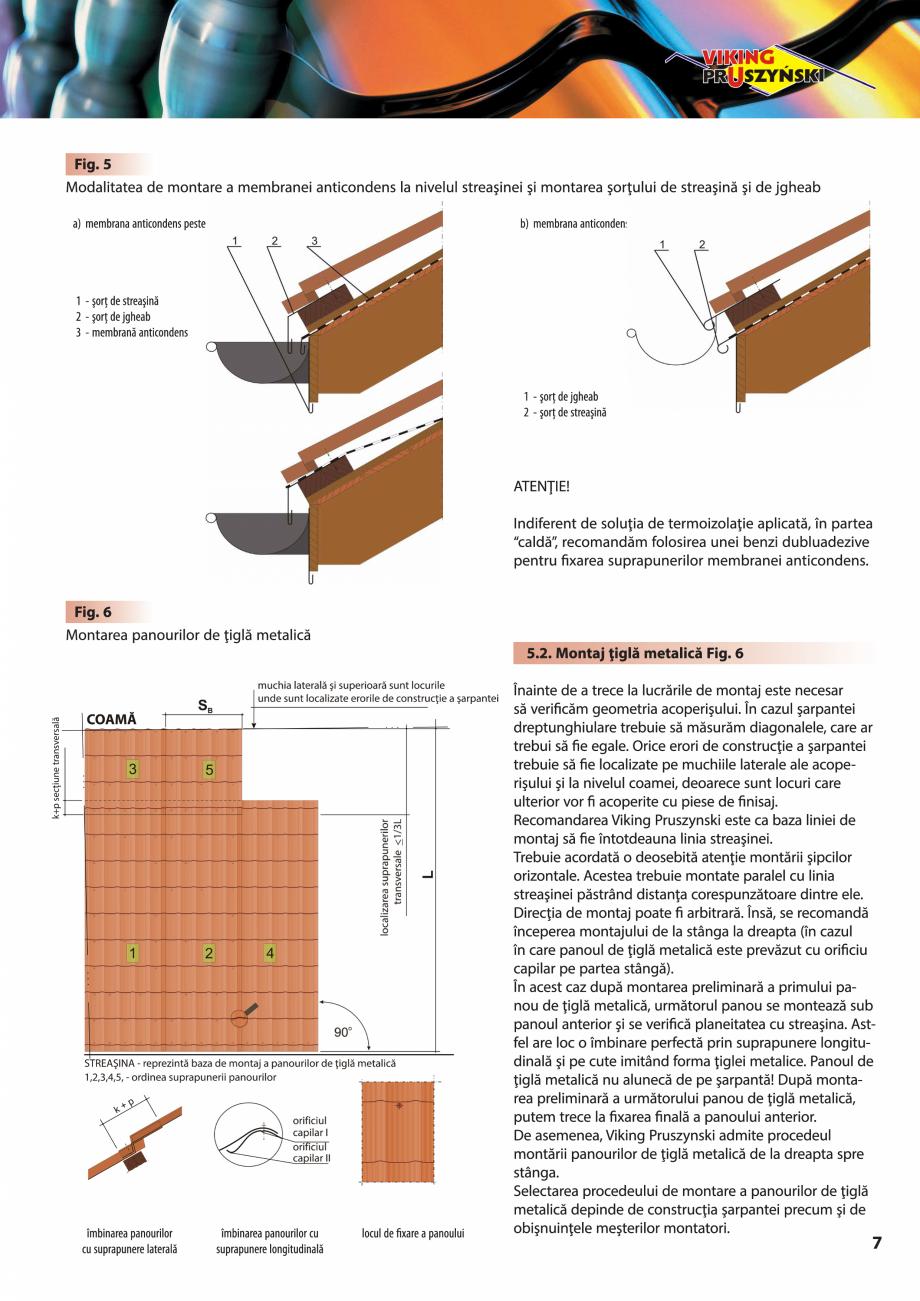 Pagina 7 - Ghid de montaj pentru tigla metalica Viking Pruszynski Kron, Arad Modus, Arad Optima,...