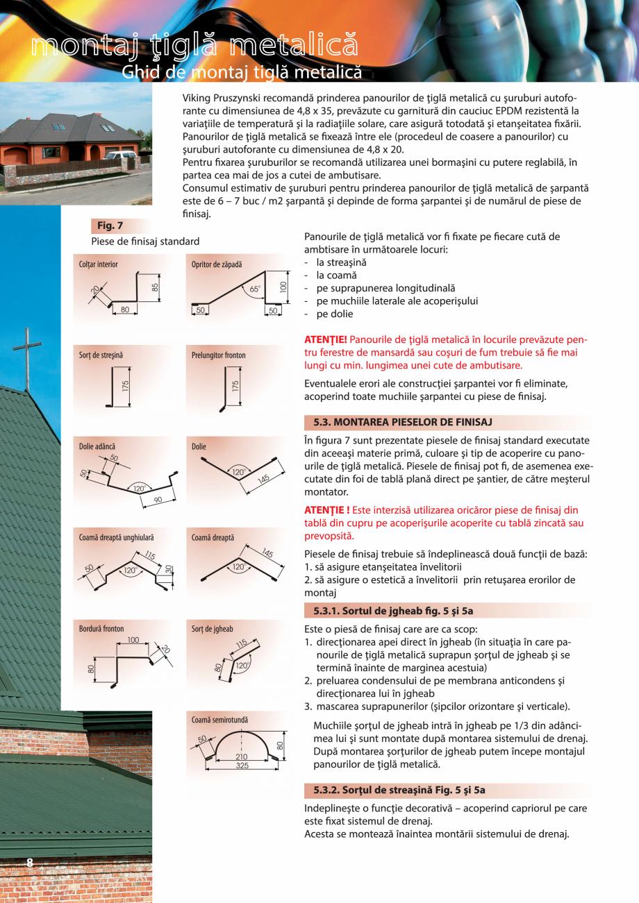 Pagina 8 - Ghid de montaj pentru tigla metalica Viking Pruszynski Kron, Arad Modus, Arad Optima,...
