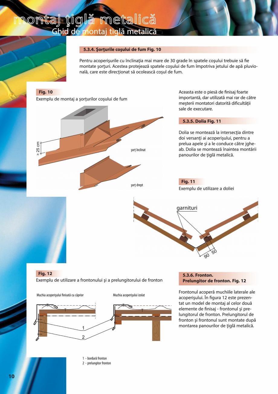 Pagina 10 - Ghid de montaj pentru tigla metalica Viking Pruszynski Kron, Arad Modus, Arad Optima,...