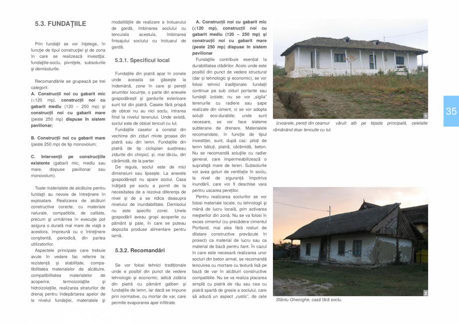 Pagina 37 - Zona Delta Dunarii - Ghid de arhitectura pentru incadrarea in specificul local din...