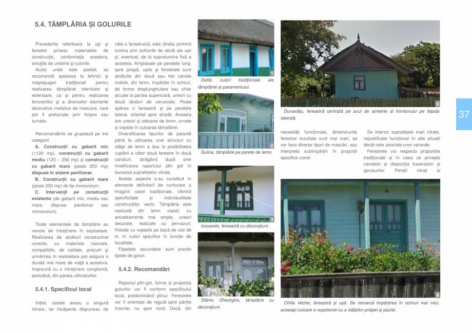 Pagina 39 - Zona Delta Dunarii - Ghid de arhitectura pentru incadrarea in specificul local din...