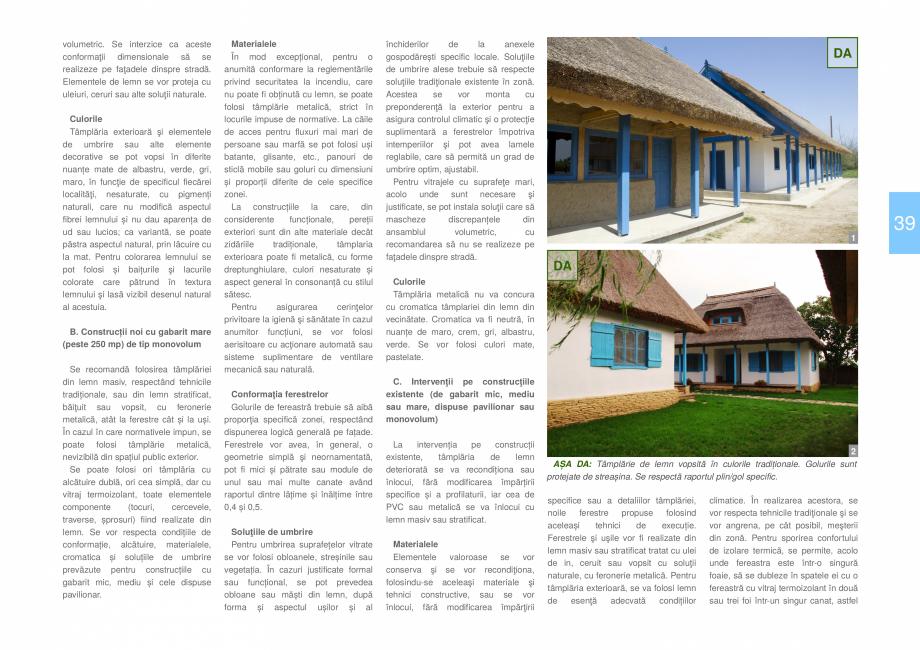 Pagina 41 - Zona Delta Dunarii - Ghid de arhitectura pentru incadrarea in specificul local din...