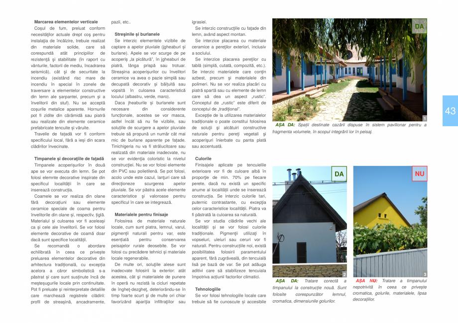 Pagina 45 - Zona Delta Dunarii - Ghid de arhitectura pentru incadrarea in specificul local din...