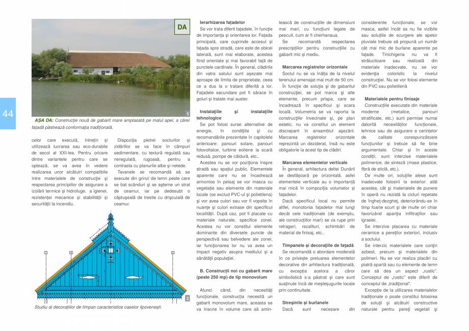 Pagina 46 - Zona Delta Dunarii - Ghid de arhitectura pentru incadrarea in specificul local din...