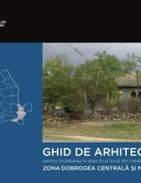 Zona Dobrogea Centrala si Muntii Macin - Ghid de arhitectura pentru incadrarea in specificul local din