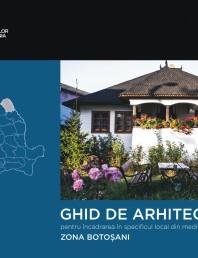 Zona Botosani - Ghid de arhitectura pentru incadrarea in specificul local din mediul rural